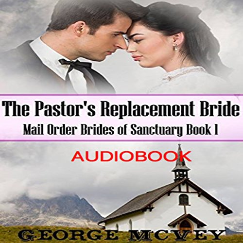 The Pastor's Replacement Bride audiobook cover art