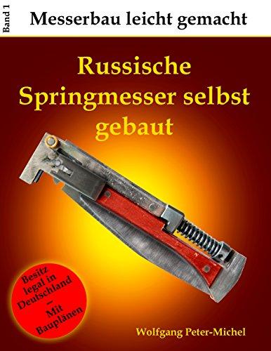 Russische Springmesser selbst gebaut (Messerbau leicht gemacht 1)