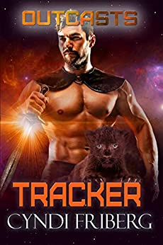 Tracker (Outcasts Book 3) by [Cyndi Friberg, Dar Albert, Mary Moran]