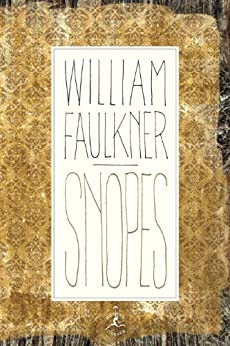 Snopes: The Hamlet, The Town, The Mansion (Snopes Trilogy) by [William Faulkner, George Garrett]