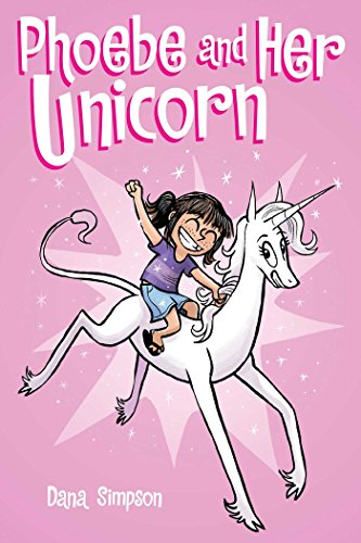 Phoebe and Her Unicorn (Volume 1)