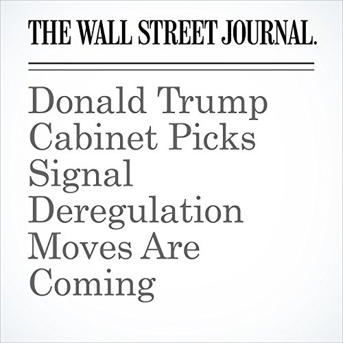 Donald Trump Cabinet Picks Signal Deregulation Moves Are Coming cover art