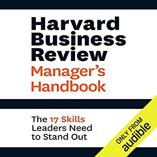 Harvard Business Review Manager's Handbook     The 17 Skills Leaders Need to Stand Out              Written by:                                                                                                                                 Harvard Business Review                               Narrated by:                                                                                                                                 Eric Martin                      Length: 9 hrs and 41 mins     24 ratings     Overall 4.6