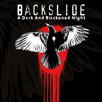 A Dark and Blackened Night