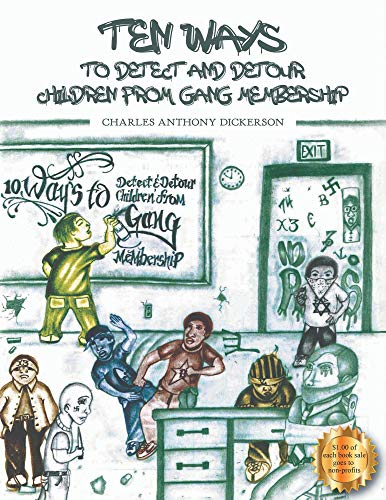 Ten Ways to Detect and Detour Children From Gang Membership (English Edition)