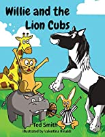 Willie and the Lion Cubs (Willie the Hippo)
