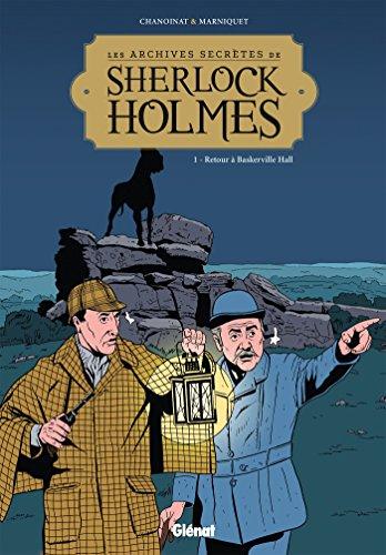 Les Archives secrètes de Sherlock Holmes - Tome 01 NE: Retour à Baskerville Hall