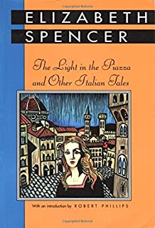 The Light in the Piazza and Other Italian Tales (Banner Books)