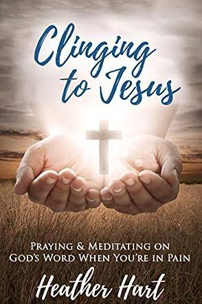 Clinging to Jesus