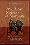 The Lost Notebooks of Sisyphus