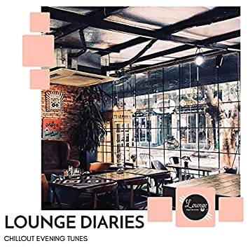 Lounge Diaries - Chillout Evening Tunes