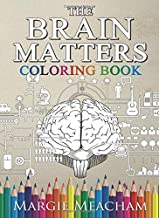 The Brain Matters Coloring Book