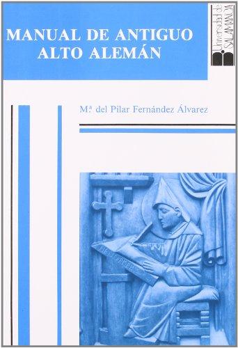 Manual de antiguo alto alemán (Estudios filolóficos)