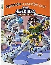 Aprendo a escribir con los superhéroes - Nivel 2 (Aprendo a escribir con Marvel)