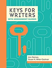 Keys for Writers with Assignment Guides, Spiral bound Version (Keys for Writers Series)