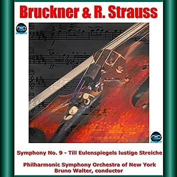 Bruckner & R. Strauss: Symphony No. 9 - Till Eulenspiegels lustige Streiche