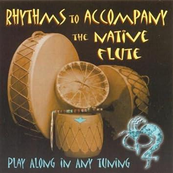 Rhythms to Accompany: The Native Flute