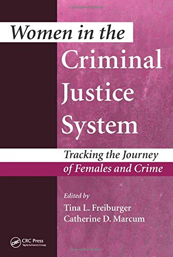 Women in the Criminal Justice System: Tracking the Journey of Females and Crime