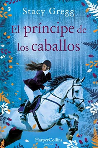 El príncipe de los caballos (Harperkids)