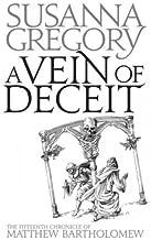 A Vein of DeceitA VEIN OF DECEIT by Gregory, Susanna (Author) on Jun-10-2010 Paperback