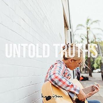 Untold Truths