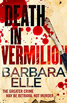 Death In Vermilion (The Cape Mysteries Book 1) by [Barbara Elle]