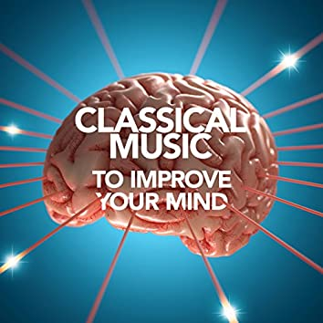 Classical Music to Improve Your Mind