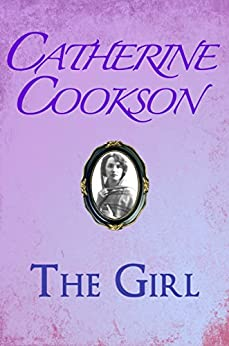 The Girl by [Catherine Cookson]
