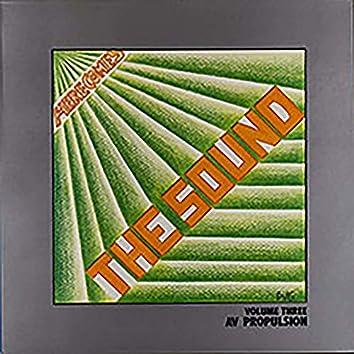 Here Come the Sound Volume 3 Av Propulsion
