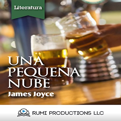 Una Pequeña Nube (Dublineses) [A Little Cloud (Dubliners)] audiobook cover art
