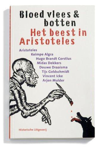 Bloed, vlees & botten: het beest in Aristoteles