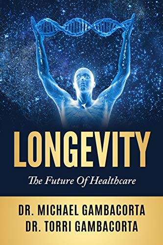 51huNFY OzL - Longevity: The future of healthcare