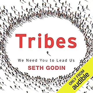 Tribes     We Need You to Lead Us              By:                                                                                                                                 Seth Godin                               Narrated by:                                                                                                                                 Seth Godin                      Length: 3 hrs and 42 mins     383 ratings     Overall 4.4