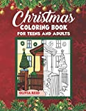 Christmas Coloring Book for Teens and Adults: Christmas Holiday Coloring Pages for Relaxation Featuring Beautiful and Festive Christmas Scenes and Ornaments (Large Print Holiday Activity Books)