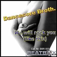 We Will Rock U (Like Thiz) [Beat Booty Radio Mix]