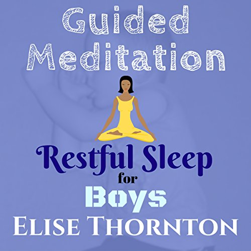 Guided Meditation Restful Sleep for Boys  By  cover art