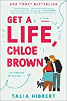 Get a Life, Chloe Brown: A Novel (The Brown Sisters, 1)