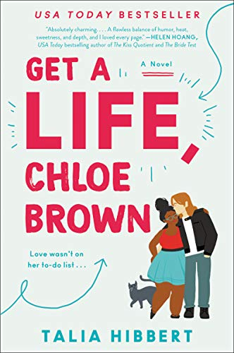 Get a Life, Chloe Brown: A Novel (The Brown Sisters Book 1) eBook ...