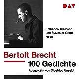 100 Gedichte: Ausgewählt von Siegfried Unseld