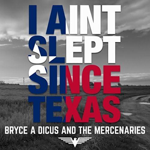 Bryce Dicus & The Mercenaries