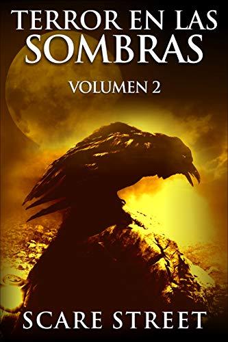 Terror en las sombras vol. 2: Fantasmas espeluznantes ...