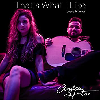 That's What I Like (Acoustic Cover) - Single