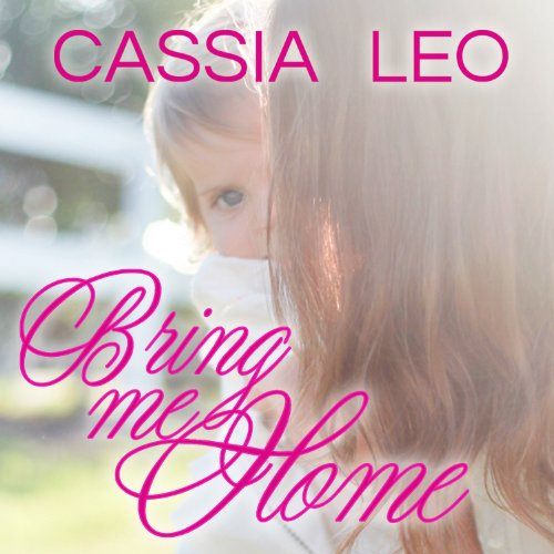 Bring Me Home audiobook cover art