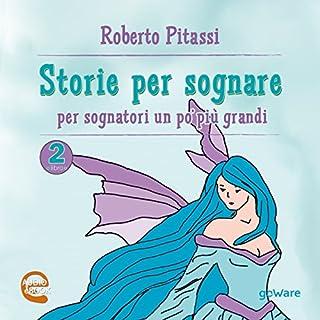 Storie per sognare: per sognatori un po' più grandi 2 copertina