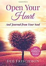 Open Your Heart: And Journal from Your Soul