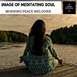 Image Of Meditating Soul - Morning Peace Melodies