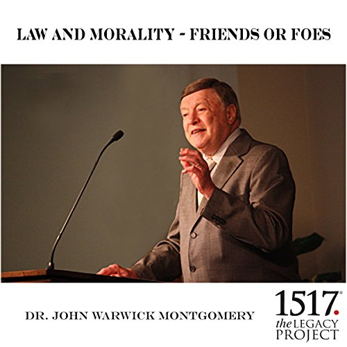 Law and Morality - Friends or Foes audiobook cover art