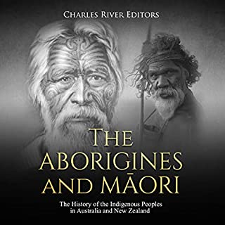 The Aborigines and Maori: The History of the Indigenous Peoples in Australia and New Zealand cover art