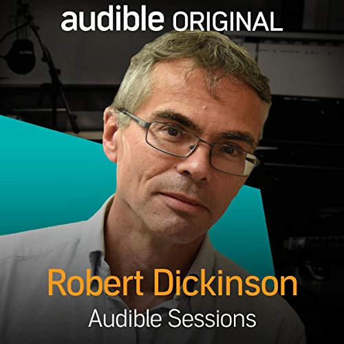 Page de couverture de FREE: Audible Sessions with Robert Dickinson
