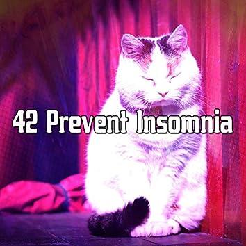 42 Prevent Insomnia